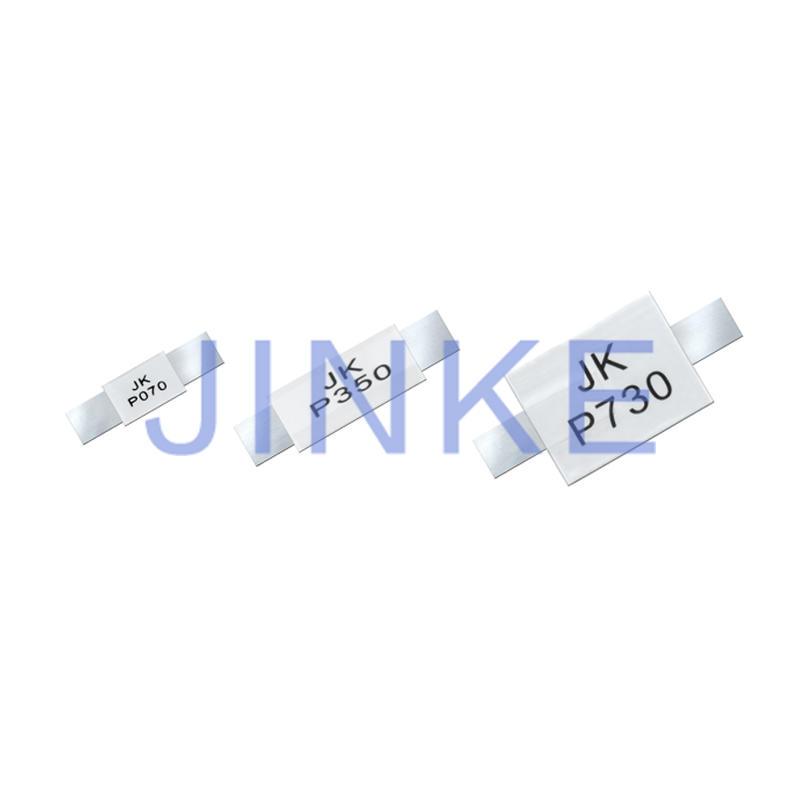 TUV CERTIFICATON STRAP PPTC Devices  JK-P  SERIES